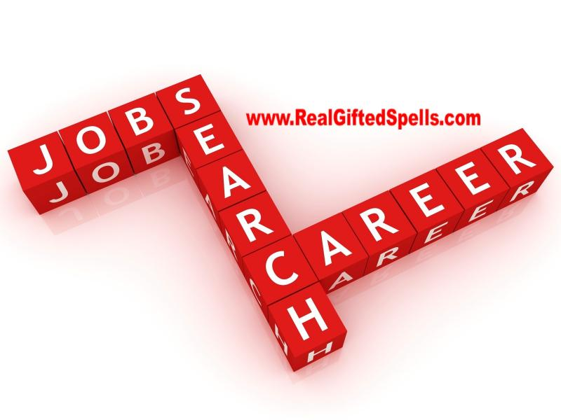 Get a job spell - find a job spell - Steady Work Spells - Employment Spells - Job and Career Spells